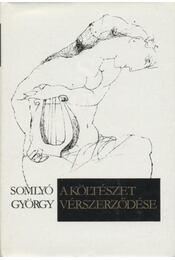 A költészet vérszerződése - Somlyó György - Régikönyvek