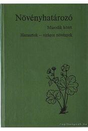 Növényhatározó II. kötet - Soó Rezső, Kárpáti Zoltán - Régikönyvek