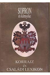 Sopron és környéke 1922-1990 - Sarkady Sándor - Régikönyvek