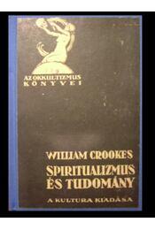 Spiritualizmus és tudomány - Régikönyvek