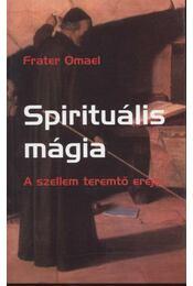 Spirituális mágia - Régikönyvek