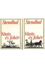 Vörös és fehér I-II. - Stendhal - Régikönyvek