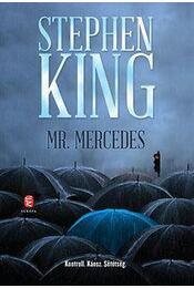 Mr. Mercedes - Stephen King - Régikönyvek