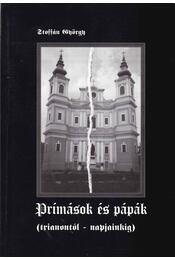 Prímások és pápák (dedikált) - Stoffán György - Régikönyvek