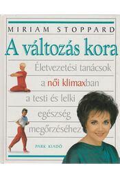 A változás kora - Stoppard, Miriam - Régikönyvek