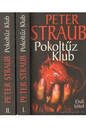 Pokoltűz Klub I-II. - STRAUB,PETER - Régikönyvek