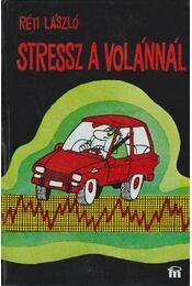 Stressz a volánnál - Régikönyvek