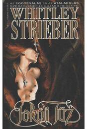 Pokoli tűz - Strieber,Whitley - Régikönyvek