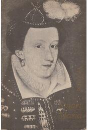 Stuart Mária - Régikönyvek