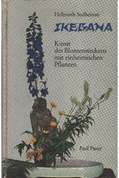 Ikebana - Sudheimer, Hellmuth - Régikönyvek