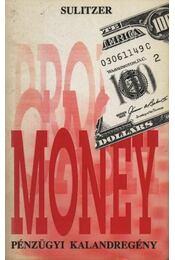 Money - Sulitzer, Paul-Loup - Régikönyvek