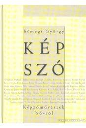 Kép-Szó - Sümegi György - Régikönyvek