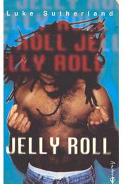 Jelly Roll - SUTHERLAND, LUKE - Régikönyvek
