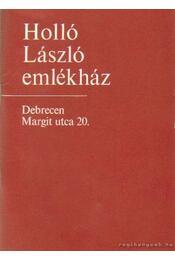 Holló László emlékház - Sz. Kürti Katalin - Régikönyvek