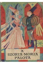 A Szoria-Moria palota - Régikönyvek