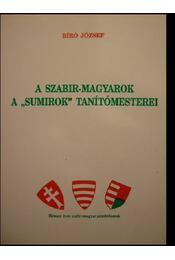 A szabir-magyarok a sumirok tanítómesterei - Régikönyvek