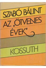 Az ötvenes évek - Szabó Bálint - Régikönyvek
