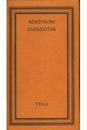 Középkori anekdoták - Szabó György - Régikönyvek