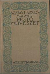 Magyar festőművészet - Szabó László - Régikönyvek