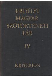 Erdélyi magyar szótörténeti tár IV. Fém-Ha - Szabó T. Attila - Régikönyvek