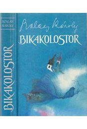 Bikakolostor - Szalay Károly - Régikönyvek