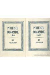 Publicistai dolgozatok I-II. (hasonmás) - Szalay László - Régikönyvek