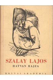 Szalay Lajos hatvan rajza - Régikönyvek