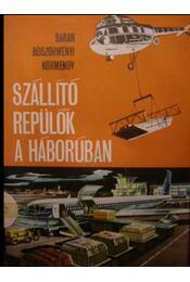 Szállító repülők a háborúban - Régikönyvek