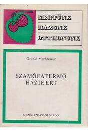 Szamócatermő házikert - Régikönyvek