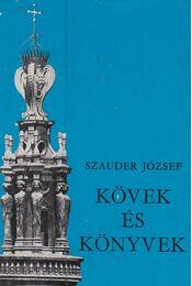 Kövek és könyvek - Szauder József - Régikönyvek