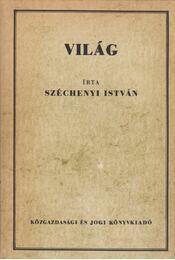 Világ - Széchenyi István - Régikönyvek