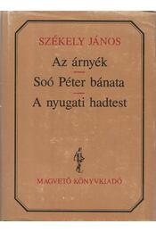 Az árnyék; Soó Péter bánata; A nyugati hadtest - Régikönyvek