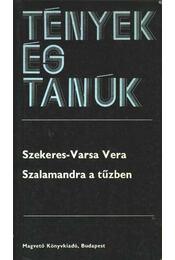 Szalamandra a tűzben - Szekeres-Varsa Vera - Régikönyvek