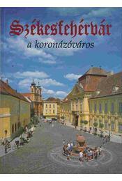 Székesfehérvár - Sz. Farkas Aranka - Régikönyvek