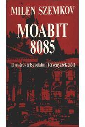 Moabit 8085 - Szemkov, Milen - Régikönyvek