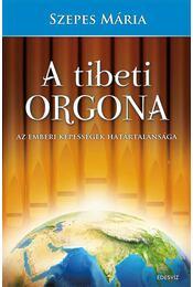 A tibeti orgona - Szepes Mária - Régikönyvek