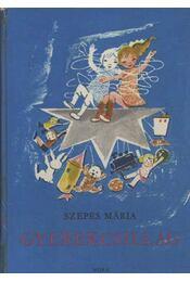 Gyerekcsillag - Szepes Mária - Régikönyvek