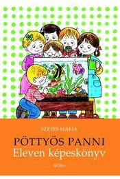 Pöttyös Panni - Eleven képeskönyv - Szepes Mária - Régikönyvek