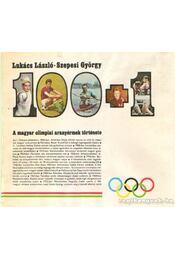 100+1 A magyar olimpiai aranyérmek története - Szepesi György, Lukács László - Régikönyvek