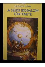 A szerb irodalom története - Régikönyvek
