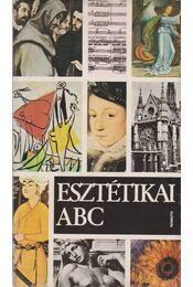 Esztétikai ABC - Szerdahelyi István, Csibra István - Régikönyvek