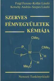 Szerves fémvegyületek kémiája - Régikönyvek