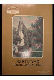 Szigetvár török műemlékei - Régikönyvek