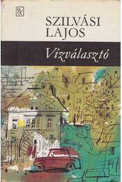 Vízválasztó - Szilvási Lajos - Régikönyvek