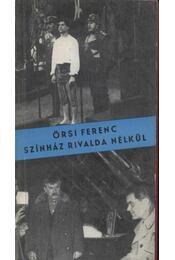 Színház rivalda nélkül - Régikönyvek