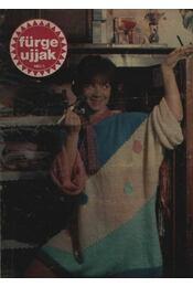 Fürge ujjak 1987. XXXI. évfolyam (teljes) - Szirmai Marianne (szerk.) - Régikönyvek