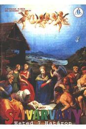 Szivárvány 2001. december V. évfolyam 10. szám - Régikönyvek