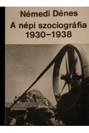 A népi szociográfia 1930-1938 - Régikönyvek