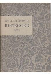 Honegger - Szöllösy András - Régikönyvek