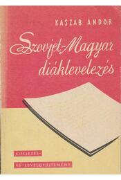 Szovjet-magyar diáklevelezés - Régikönyvek